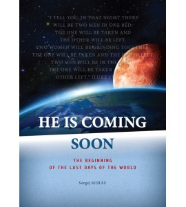 He is coming soon